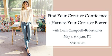 Find Your Creative Confidence + Harness Your Creative Power tickets