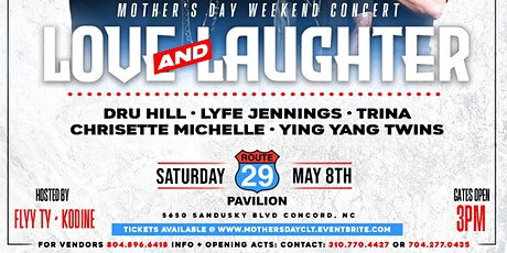 LOVE AND LAUGHTER MOTHERS DAY CONCERT AT ROUTE 29 tickets