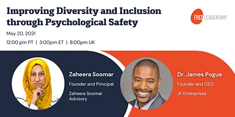 Improving Diversity & Inclusion through Psychological Safety tickets