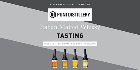 Puni Distillery Italian Malted Whisky Tasting: Metairie tickets