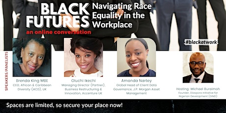 Black Futures: Navigating Race Equality in the Workplace tickets