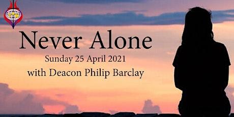 Sunday Worship - Never Alone tickets