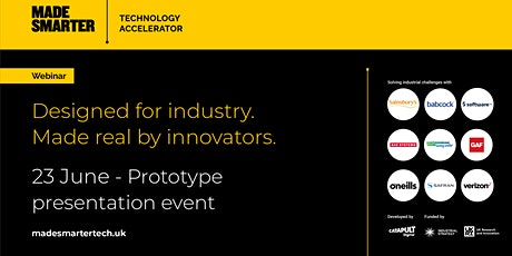 Made Smarter Technology Accelerator - Prototype presentation event tickets