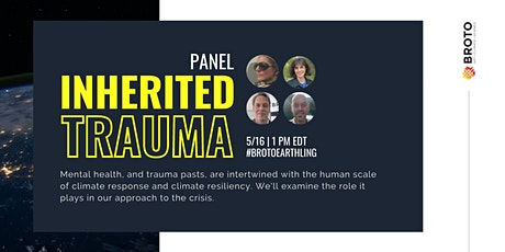 Inherited Trauma Panel Discussion on Mental Health in a Climate Crisis tickets