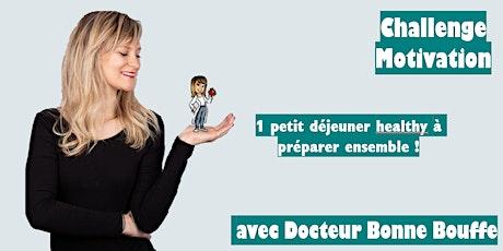 Petit déjeuner healthy avec Docteur Bonne Bouffe #2 billets