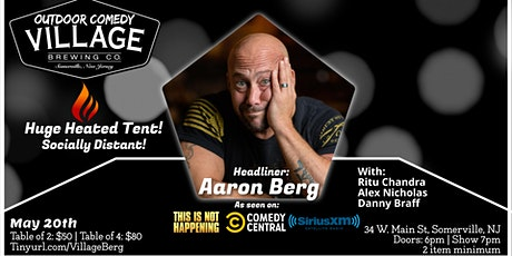 Outdoor Comedy at Village Brewing with Aaron Berg(Under Huge Heated Tent) tickets