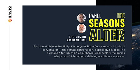 """The Seasons Alter Discussion on Climate Conversations  in a Climate Crisis tickets"