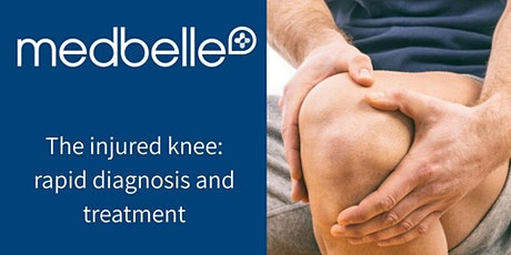 Medbelle | The injured knee: rapid assessment & treatment tickets
