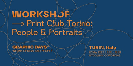 Workshop | Print Club Torino  x Graphic Days® Eyes On the Netherlands tickets