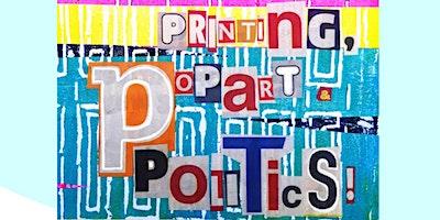 Printing, Pop Art and Politics – Me, Myself & Arts – Luton