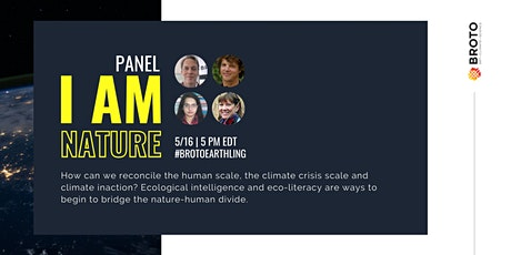 """I am Nature"" Panel  Discussion on Ecological Intelligence tickets"
