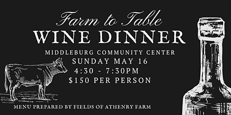 Farm to Table Wine Dinner tickets