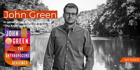 """John Green shares his new book """"The Anthropocene Reviewed"""" tickets"""