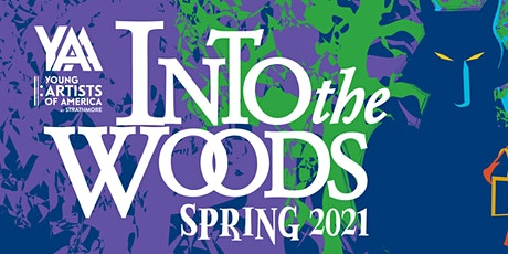 Young Artists of America presents INTO THE WOODS (a digital production) tickets
