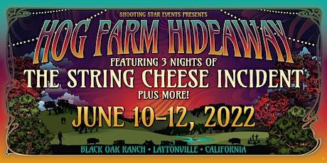 The Hog Farm Hideaway 2022