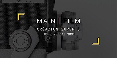 Création Super 8 | En ligne & présentiel billets