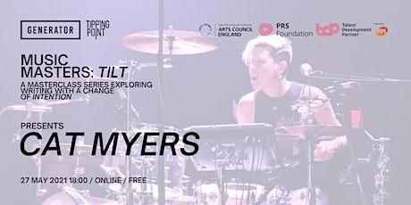 Music Masters: TILT Presents Cat Myers tickets