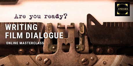 Sceenwriting Masterclass:  Writing Dialogue tickets