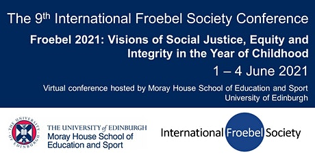 International Froebel Society Conference 2021 tickets