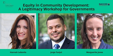 Equity in Community Development: A Legitimacy Workshop for Governments tickets