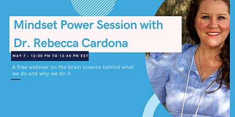 Free Mindset Power Session with Dr. Rebecca Cardona tickets