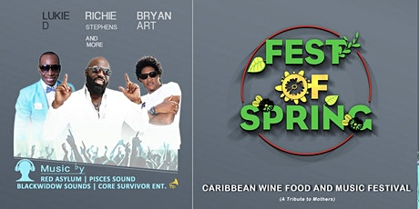 Fest Of Spring Caribbean Wine Food & Music Festival tickets