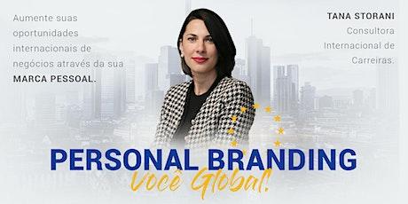 Personal Branding : Você Global Webinar tickets