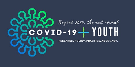 Beyond 2020: The Next Normal - COVID-19 & Youth tickets