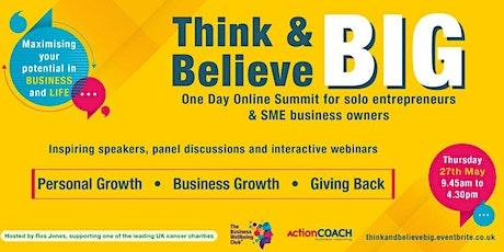 Think BIG Believe BIG online summit tickets