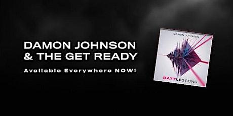 Damon Johnson & The Get Ready tickets