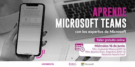 Copia de #VentanaDigital - Curso Microsoft Teams| por Eidos y Microsoft boletos
