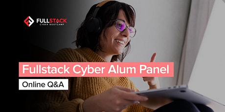 Fullstack Cyber Bootcamp Alum Panel tickets