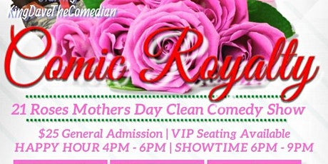 21 Roses, A Mother's Day Comedy Event tickets