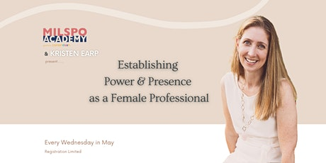 Establishing Power & Presence as a Female Professional tickets