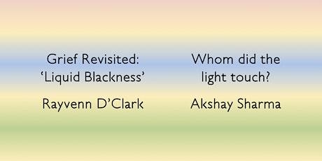 Online Premieres - Akshay Sharma and Rayvenn D'Clark Tickets