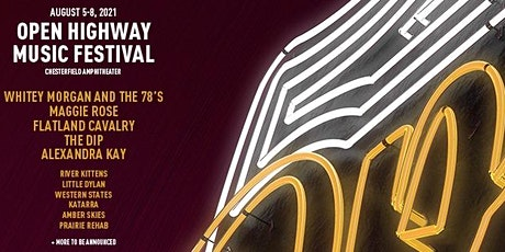 Open Highway Music Festival Day 4 (Whitey Morgan, Paul Cauthen and More) tickets