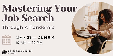 Mastering Your Job Search: Through A Pandemic tickets