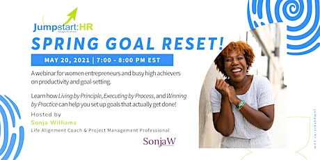 Spring Goal Reset with Sonja Williams, PMP tickets
