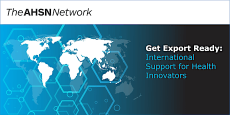 Get Export Ready: International Support for Health Innovators Tickets