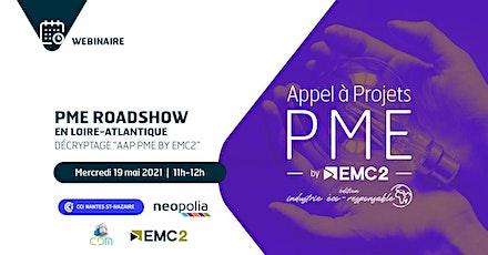 """PME Roadshow """"Loire-Atlantique"""" : Appel à Projets PME by EMC2 billets"""