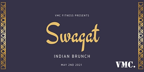 VMC Fitness presents: Swagat Indian Brunch tickets