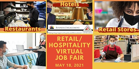 2021 Retail/Hospitality Industry Online Job Fair  - Business Registration tickets
