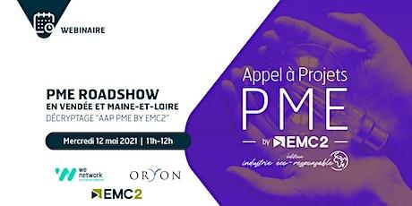 """PME Roadshow """"Vendée et Maine-et-Loire"""" : AAP PME by EMC2 billets"""