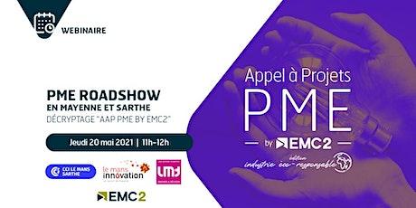 """PME Roadshow """"Mayenne et Sarthe"""" : Appel à Projets PME by EMC2 billets"""