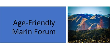 Age Friendly Marin Forum: Isolation and Loneliness and the Antidotes tickets