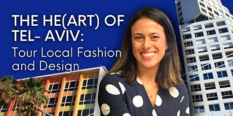 The He(ART) of Tel- Aviv: Tour Local Fashion and Design tickets