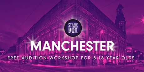 Free Stagebox Manchester Audition tickets