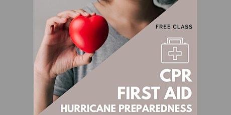 CPR, First-Aid & Hurricane Preparedness tickets