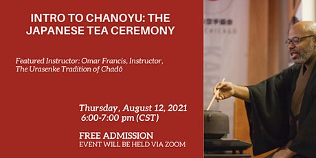 Into to Chanoyu: The Japanese Tea Ceremony tickets