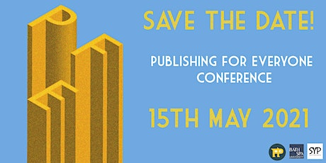 Publishing for Everyone Conference tickets